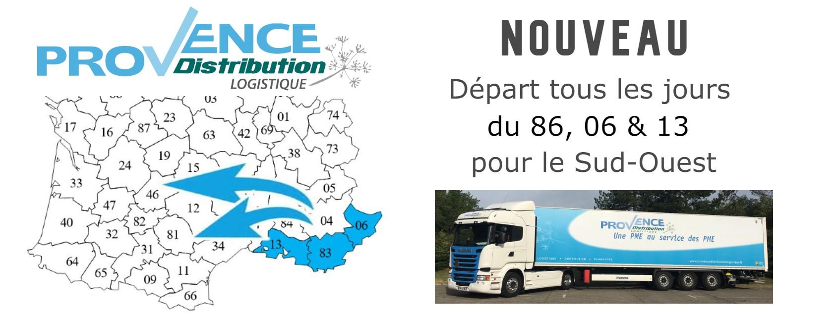 Provence Distribution Logistique nouvelles lignes quotidiennes pour le Sud-Ouest